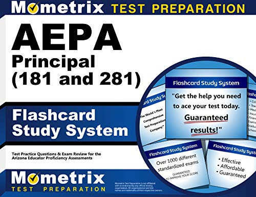 9781609711177: AEPA Principal (181 and 281) Flashcard Study System: AEPA Test Practice Questions & Exam Review for the Arizona Educator Proficiency Assessments