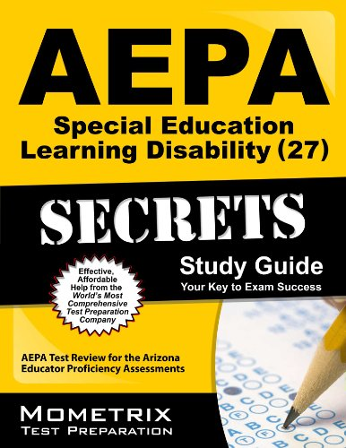 9781609711283: AEPA Special Education: Learning Disability (27) Secrets Study Guide- AEPA Test Review for the Arizona Educator Proficiency Assessments