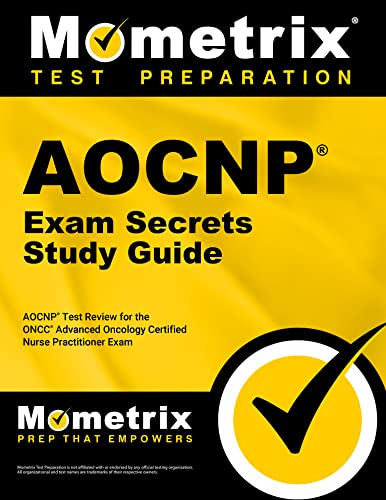 9781609711542: AOCNP Exam Secrets Study Guide: AOCNP Test Review for the ONCC Advanced Oncology Certified Nurse Practitioner Exam