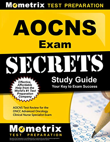 9781609711566: AOCNS Exam Secrets Study Guide: AOCNS Test Review for the ONCC Advanced Oncology Certified Clinical Nurse Specialist Exam