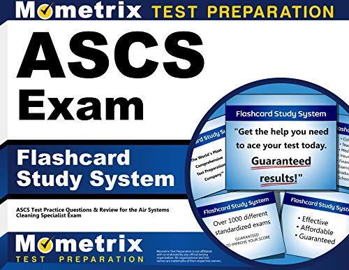 9781609712082: ASCS Exam Flashcard Study System: ASCS Test Practice Questions & Review for the Air Systems Cleaning Specialist Exam (Cards)