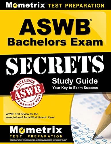 ASWB Bachelors Exam Secrets: ASWB Test Review: Mometrix Media