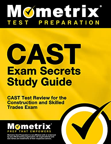 9781609712433: CAST Exam Secrets Study Guide: CAST Test Review for the Construction and Skilled Trades Exam