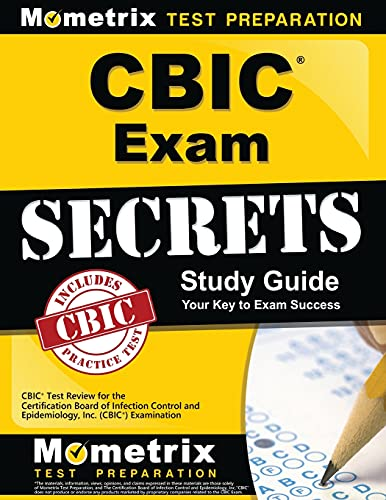 9781609712525: CBIC Exam Secrets Study Guide: CBIC Test Review for the Certification Board of Infection Control and Epidemiology, Inc. (CBIC) Examination