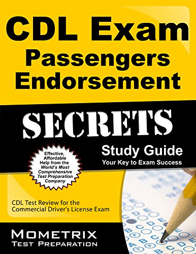 CDL Exam Secrets - Passengers Endorsement Study Guide: CDL Test Review for the Commercial Driver&...