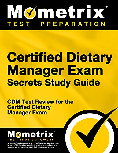 9781609712938: Certified Dietary Manager Exam Secrets Study Guide: CDM Test Review for the Certified Dietary Manager Exam