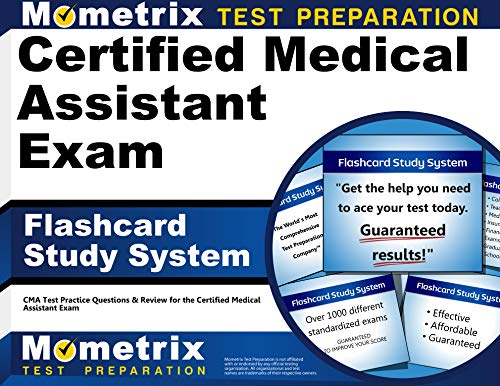 Certified Medical Assistant Exam Flashcard Study System: CMA Test Practice Questions & Review ...
