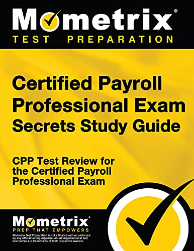 9781609713102: Certified Payroll Professional Exam Secrets Study Guide: CPP Test Review for the Certified Payroll Professional Exam