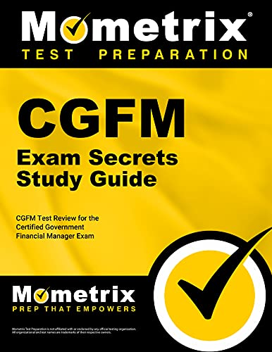9781609713225: CGFM Exam Secrets Study Guide: CGFM Test Review for the Certified Government Financial Manager Examinations