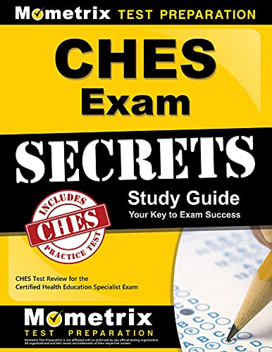 CHES Exam Secrets, Study Guide: CHES Test Review for the Certified Health Education Specialist Exam...