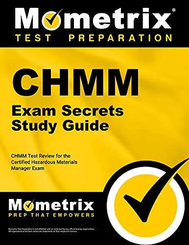 9781609713409: CHMM Exam Secrets Study Guide: CHMM Test Review for the Certified Hazardous Materials Manager Exam