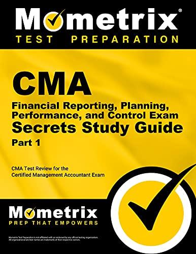 CMA Part 1 - Financial Planning, Performance: Mometrix Media LLC