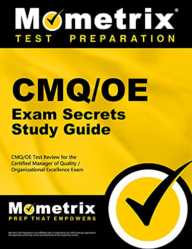 9781609714246: CMQ/OE Exam Secrets Study Guide: CMQ/OE Test Review for the Certified Manager of Quality/Organizational Excellence Exam