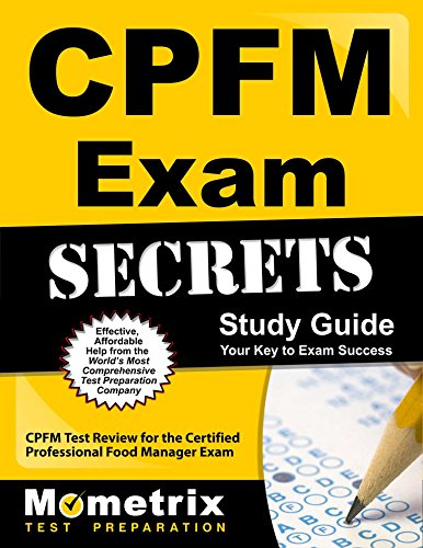 9781609714857: CPFM Exam Secrets Study Guide: CPFM Test Review for the Certified Professional Food Manager Exam
