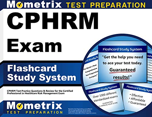 9781609714932: CPHRM Exam Flashcard Study System: CPHRM Test Practice Questions & Review for the Certified Professional in Healthcare Risk Management Exam (Cards)