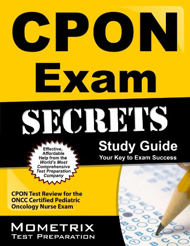 9781609715069: CPON Exam Secrets Study Guide: CPON Test Review for the ONCC Certified Pediatric Oncology Nurse Exam