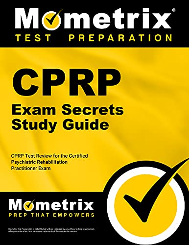 9781609715083: CPRP Exam Secrets Study Guide: CPRP Test Review for the Certified Psychiatric Rehabilitation Practitioner Exam