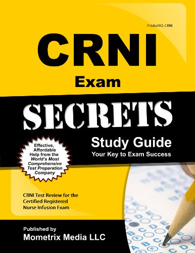 9781609715311: CRNI Exam Secrets Study Guide: CRNI Test Review for the Certified Registered Nurse Infusion Exam