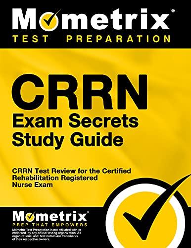 9781609715335: CRRN Exam Secrets Study Guide: CRRN Test Review for the Certified Rehabilitation Registered Nurse Exam