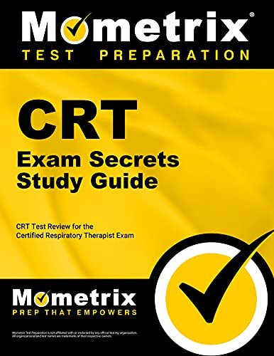 9781609715359: CRT Exam Secrets Study Guide: CRT Test Review for the Certified Respiratory Therapist Exam