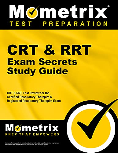 9781609715373: CRT & RRT Exam Secrets Study Guide: CRT & RRT Test Review for the Certified Respiratory Therapist & Registered Respiratory Therapist Exam