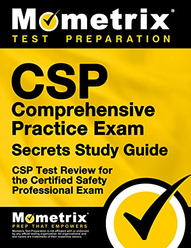 CSP Exam Secrets Study Guide: CSP Test Review for the Certified Safety Professional Exam: Mometrix ...