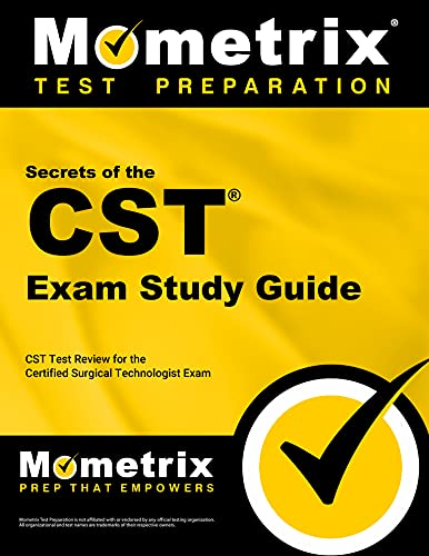 9781609715830: Secrets of the CST Exam Study Guide: CST Test Review for the Certified Surgical Technologist Exam