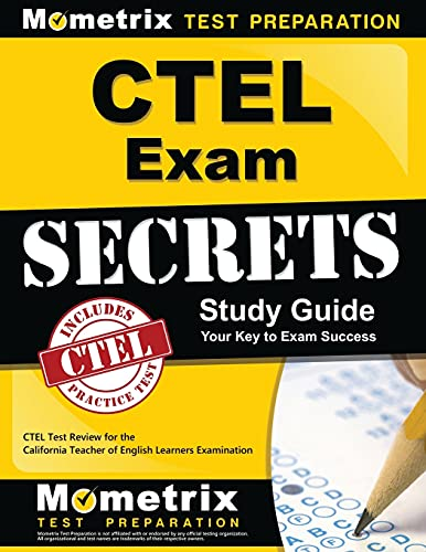 9781609715861: CTEL Exam Secrets Study Guide: CTEL Test Review for the California Teacher of English Learners Examination
