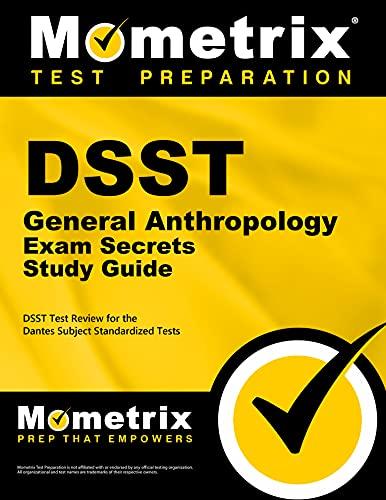 DSST General Anthropology Exam Secrets Study Guide: Dsst Exam Secrets