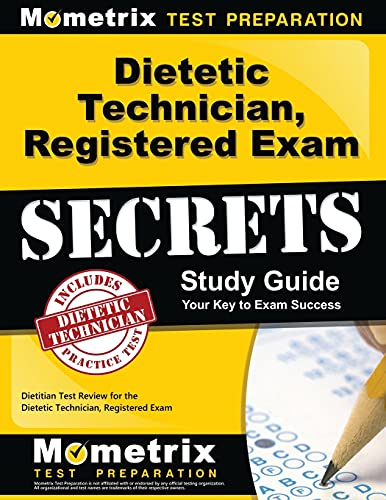 9781609716615: Dietetic Technician, Registered Exam Secrets Study Guide: Dietitian Test Review for the Dietetic Technician, Registered Exam