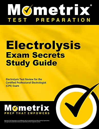 9781609716677: Electrolysis Exam Secrets Study Guide: Electrolysis Test Review for the Certified Professional Electrologist (CPE) Exam