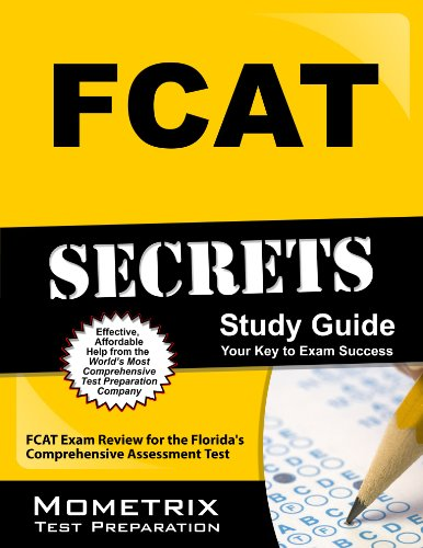 9781609716868: FCAT Secrets Study Guide: FCAT Exam Review for the Florida's Comprehensive Assessment Test