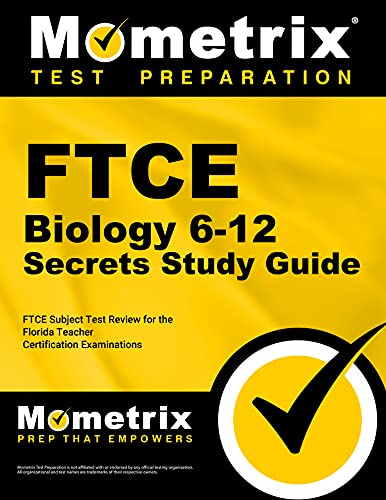 FTCE Biology 6-12 Secrets Study Guide: FTCE: Team, FTCE Exam
