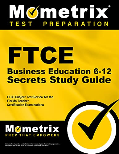 9781609717070: FTCE Business Education 6-12 Secrets Study Guide: FTCE Test Review for the Florida Teacher Certification Examinations