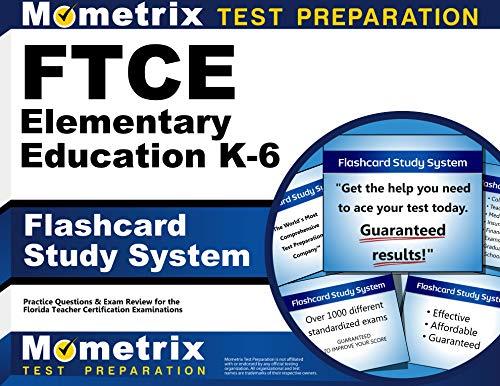 Ftce Elementary Education K-6 Flashcard Study System: Ftce Exam Secrets