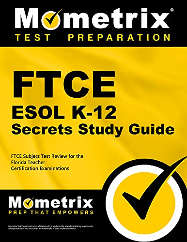 9781609717216: FTCE ESOL K-12 Secrets Study Guide: FTCE Subject Test Review for the Florida Teacher Certification Examinations