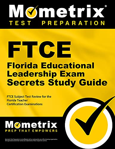 9781609717278: FTCE Florida Educational Leadership Exam Secrets Study Guide: FTCE Exam Review for the Florida Teacher Certification Examinations