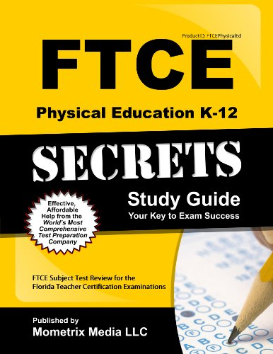 9781609717513: FTCE Physical Education K-12 Secrets Study Guide: FTCE Test Review for the Florida Teacher Certification Examinations