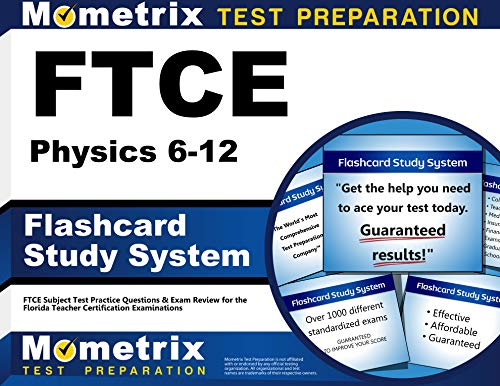 9781609717544: FTCE Physics 6-12 Flashcard Study System: FTCE Test Practice Questions & Exam Review for the Florida Teacher Certification Examinations (Cards)