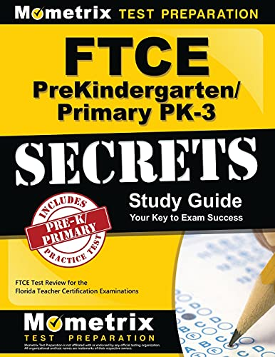 9781609717551: FTCE PreKindergarten/Primary PK-3 Secrets Study Guide: FTCE Test Review for the Florida Teacher Certification Examinations