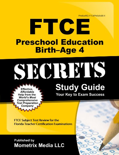 9781609717575: FTCE Preschool Education Birth-Age 4 Secrets Study Guide: FTCE Test Review for the Florida Teacher Certification Examinations