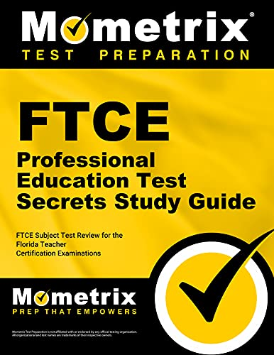 9781609717599: FTCE Professional Education Test Secrets Study Guide: FTCE Subject Exam Review for the Florida Teacher Certification Examinations