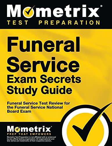 9781609717681: Funeral Service Exam Secrets Study Guide: Funeral Service Test Review for the Funeral Service National Board Exam