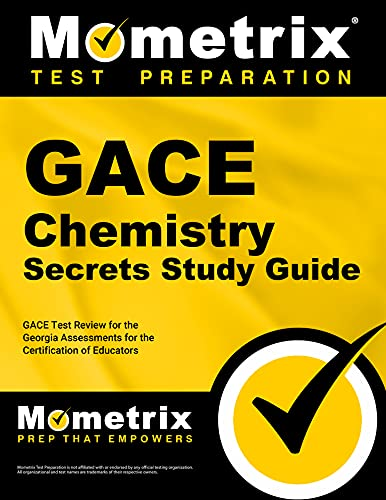 9781609717827: GACE Chemistry Secrets Study Guide: GACE Test Review for the Georgia Assessments for the Certification of Educators