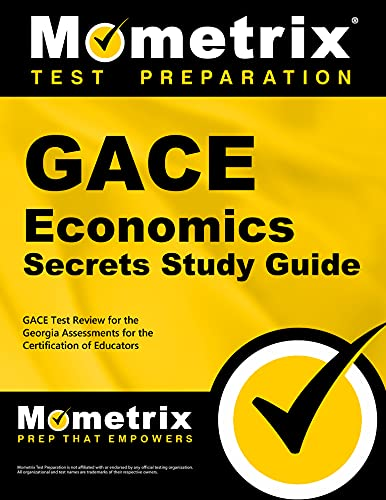 9781609717865: GACE Economics Secrets Study Guide: GACE Test Review for the Georgia Assessments for the Certification of Educators
