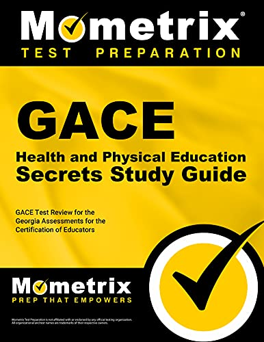 9781609718022: GACE Health and Physical Education Secrets Study Guide: GACE Test Review for the Georgia Assessments for the Certification of Educators