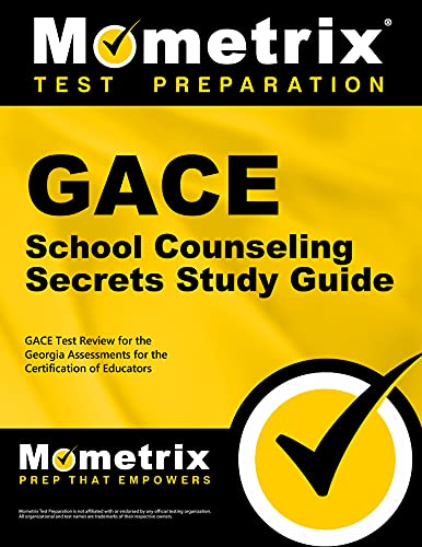 9781609718312: GACE School Counseling Secrets Study Guide: GACE Test Review for the Georgia Assessments for the Certification of Educators