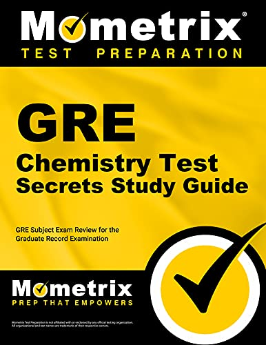 9781609718565: GRE Chemistry Test Secrets Study Guide: GRE Subject Exam Review for the Graduate Record Examination