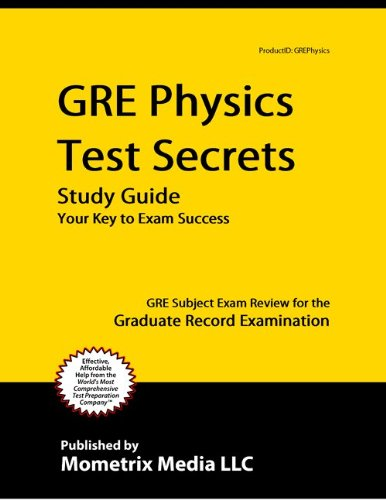 9781609718602: Gre Physics Test Secrets Study Guide: Gre Subject Exam Review for the Graduate Record Examination