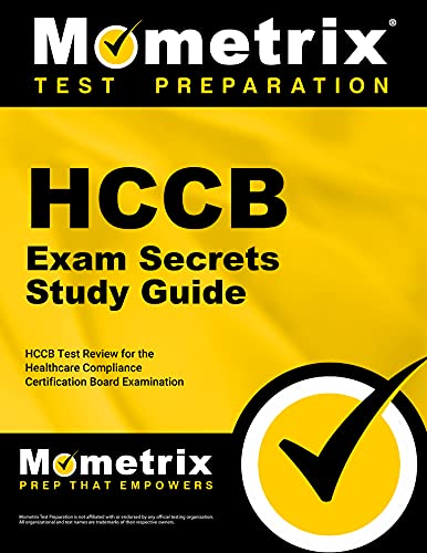 9781609718619: HCCB Exam Secrets Study Guide: HCCB Test Review for the Healthcare Compliance Certification Board Examination (Mometrix Secrets Study Guides)
